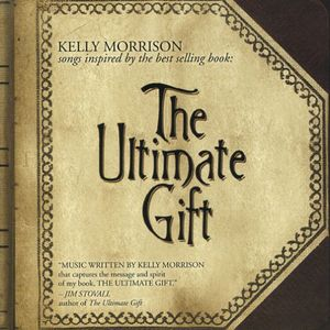 Ultimate Gift Songs Inspired By