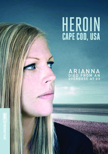 Heroin: Cape Cod, USA