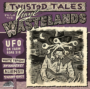 Ufo on Farm Road 318: Twisted Tales from
