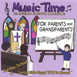 Sunday School Music Time for Parents & Grandparent