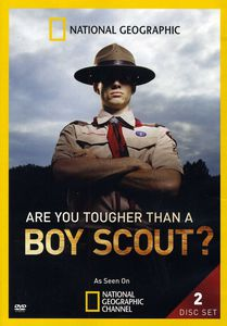 Are You Tougher Than a Boy Scout