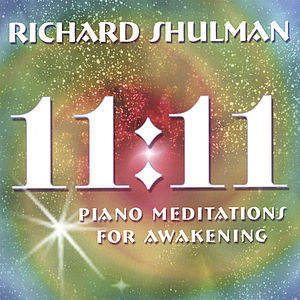 11:11 Piano Meditations for Awakening