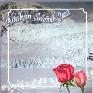 Alaskan Smooth Jazz