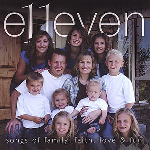 E11Even Songs of Family Faith Love & Fun