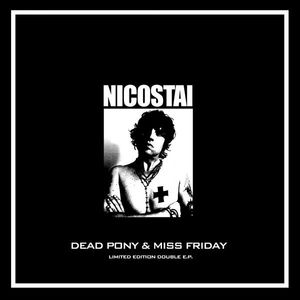 Dead Pony & Miss Friday