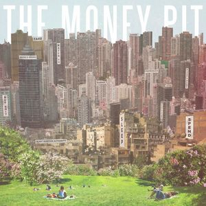 The Money Pit [Explicit Content]