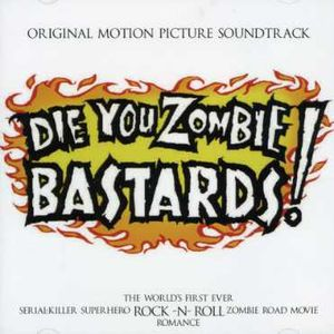 Die for Zombie Bastards (Original Soundtrack)
