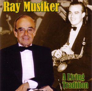 Ray Musiker: A Living Tradition