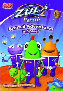 The Zula Patrol: Animal Adventures in Space