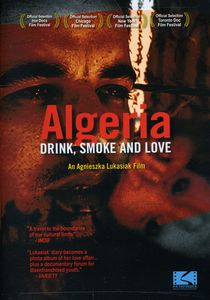 Algeria: Drink Smoke & Love
