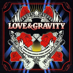 Lasalle Street Church: Love & Gravity /  Various