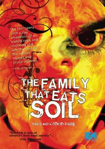 The Family That Eats Soil