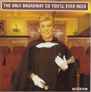 Only Broadway CD You'll Ever Need /  Various