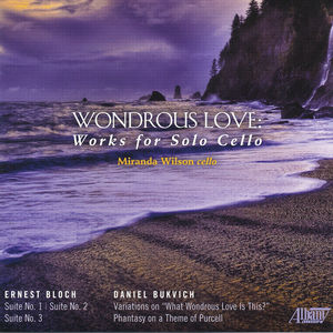 Wondrous Love: Works for Solo Cello