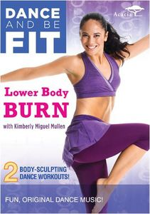 Dance & Be Fit: Lower Body Burn