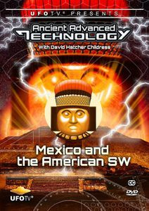 Ancient Advanced Technology in Mexico & American