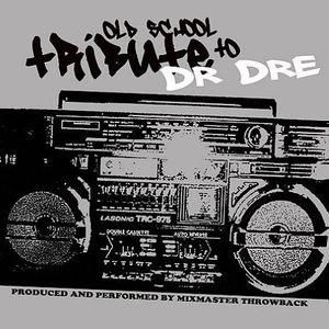 Dr Dre Old School Tribute /  Various