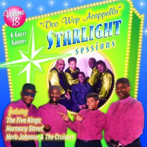 Doo Wop Acappella Starlight Sessions, Vol. 18