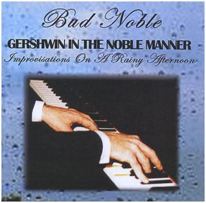 Gershwin in the Noble Manner