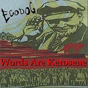 Words Are Kerosene