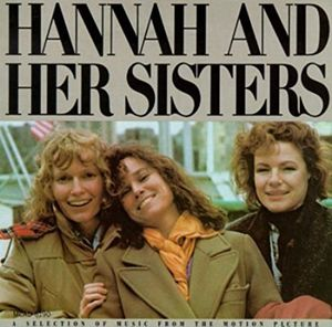Hannah & Her Sisters (Original Soundtrack) [Import]