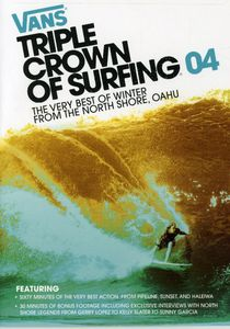 Vans Triple Crown Of Surfing 04: The Very Best Of Winter From The North Shore, Oahu [Bonus CD]