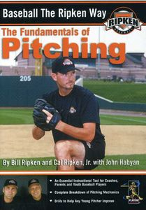 Baseball The Ripken Way: The Fundamentals Of Pitching