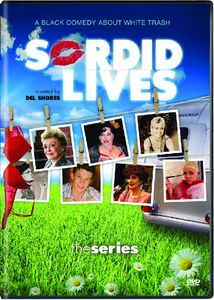 Sordid Lives: The Series