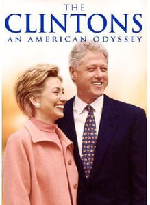 The Clintons: An American Odyssey