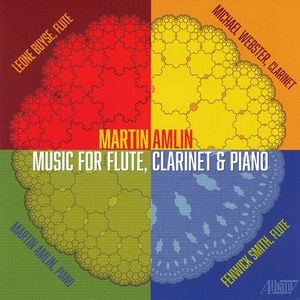 Martin Amlin: Music for Flute Clarinet & Piano