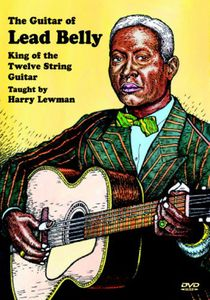 Guitar of Lead Belly: King of the Twelve String