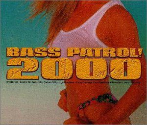 Bass Patrol! 2000 /  Various [Import]