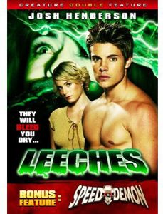Leeches!/ Speed Demon (Double Feature)