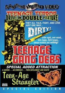 Teenage Gang Debs/ Teen-Age Strangler