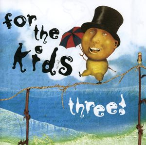 For the Kids Three /  Various