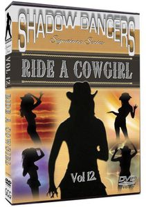 Shadows Dancers, Vol. 12: Ride A Cowgirl