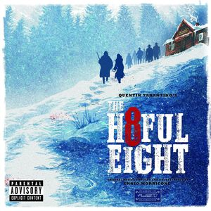 Quentin Tarantino's the Hateful Eight /  O.S.T.