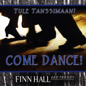 Tule Tanssimaan (Come Dance)