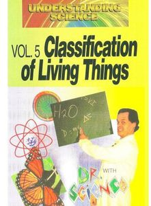 Understanding Science: Classification of Living TH