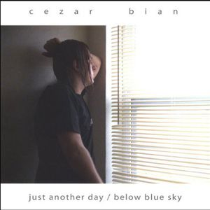 Just Another Day/ Below Blue Sky