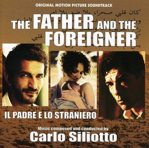 Father & the Foreigner (Il Padre E Lo Straniero) [Import]