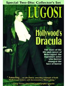 Lugosi: Hollywood's Dracula