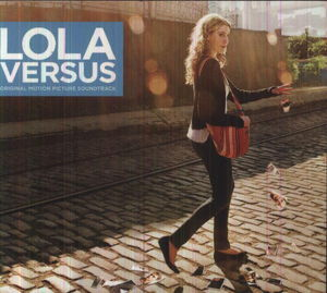 Lola Versus (Original Soundtrack)