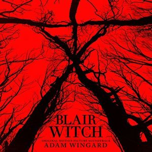Blair Witch (Original Soundtrack) [Import]