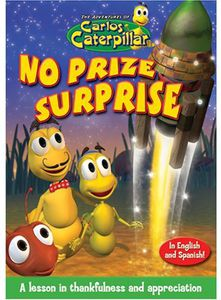 The Adventures of Carlos Caterpillar: No Prize Surprise