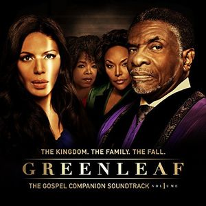 Greenleaf: Gospel Companion Soundtrack Volume 1