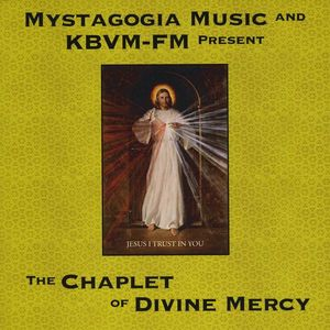 Mystagogia Music & KBVM-FM Present the Chaplet of