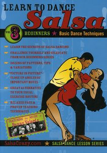 Learn To Salsa Dance, Vol. 3: Salsa Dancing Guide For Beginners [Instructional]