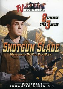 Shotgun Slade, Vol. 1