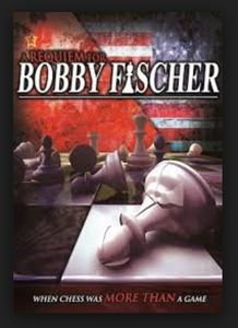 A Requiem for Bobby Fischer
